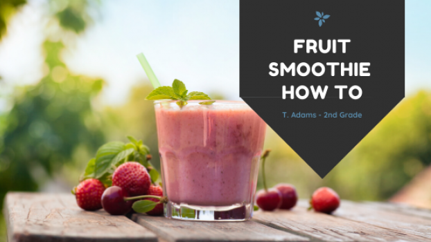FRUIT SMOOTHIE HOW TO